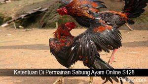 Ketentuan Di Permainan Sabung Ayam Online S128