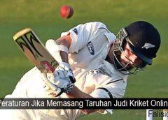 Peraturan Jika Memasang Taruhan Judi Kriket Online