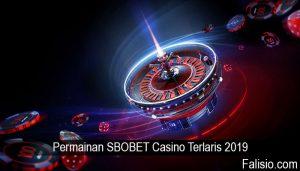 Permainan SBOBET Casino Terlaris 2019