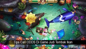 Tips Cari ODDS Di Game Judi Tembak Ikan