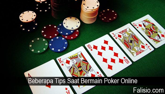 Beberapa Tips Saat Bermain Poker Online