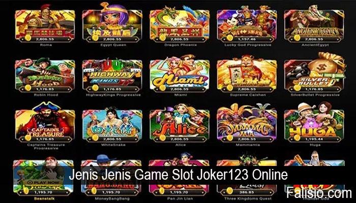 Jenis Jenis Game Slot Joker123 Online