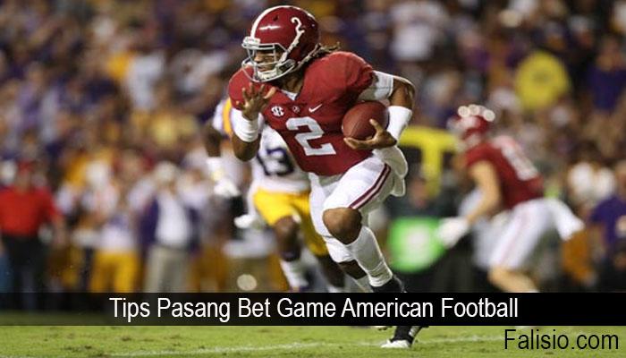 Tips Pasang Bet Game American Football